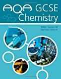 AQA GCSE Science Chemsitry Student's Book, Graham Hill and Nigel Heslop, 034092800X