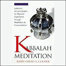 Kabbalah Meditation Speech by Rabbi David Cooper Narrated by Rabbi David Cooper