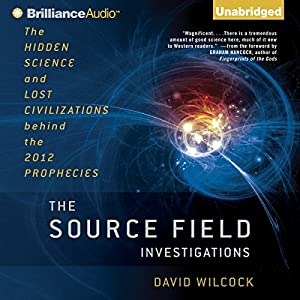 The Source Field Investigations Audiobook