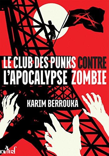 Club des punks contre l'apocalypse zombie (Le)