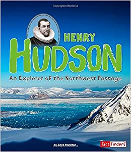 why did henry hudson want to explore