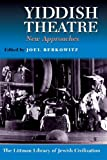 Yiddish Theatre: New Approaches