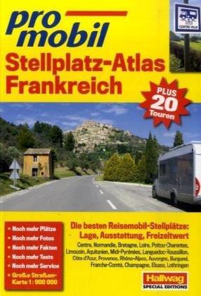 Frankreich Stellplatz-Atlas