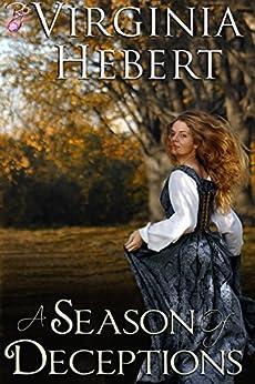 A Season of Deceptions by [Hebert, Virginia]