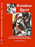 Rainbow Quest: The Adventurous Life of Audrey McElmury, America's First World Road Cycling Champion