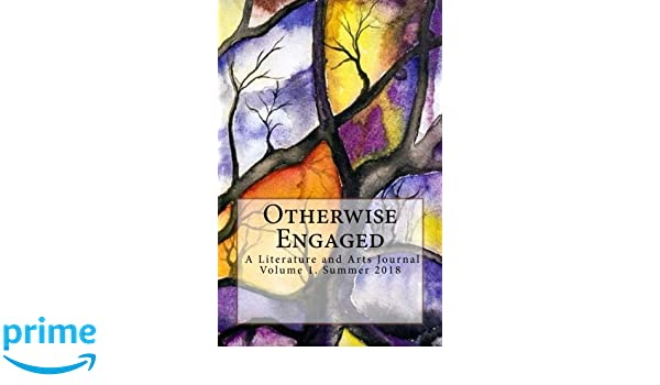 Otherwise Engaged Literary Arts Journal