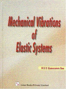 Mechanical Vibrations of Elastic Systems