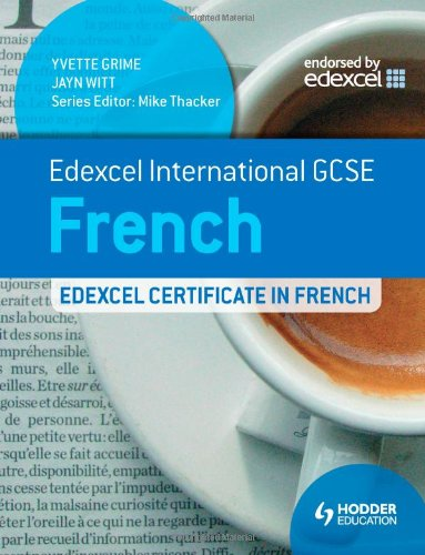 Edexcel International GCSE and Certificate French