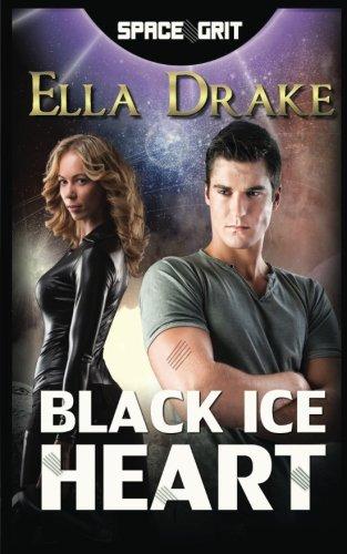 Download Black Ice Heart (Space Grit) (Volume 1) PDF