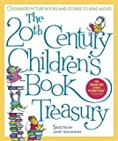 The 20th Century Children's Book Treasury, Janet Schulman, 0679886478