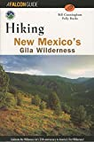 New Mexico's Gila Wilderness, Bill Cunningham and Pauly Burke, 1560447389