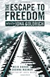 Escape to Freedom, Meir Doron and Shanna Maimon, 1463797788
