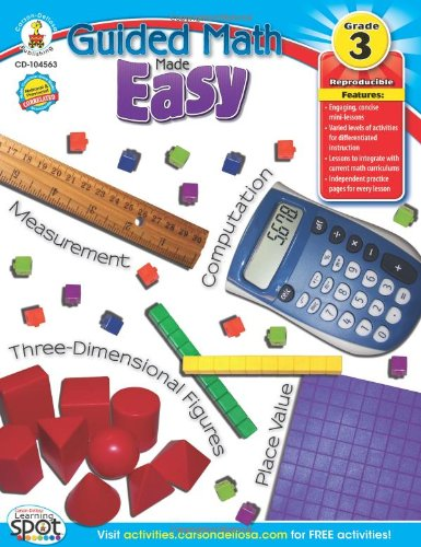 Guided Math Made Easy, Grade (Easy Math Lessons)