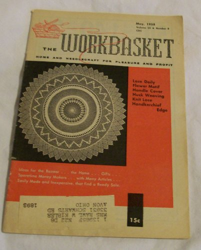 Workbasket Magazine.1958, Vol 24&25, January, March, April, May, June, July, September, Oct, November, December(11 Issues in -