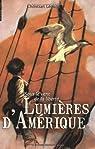 Sous le vent de la liberté, Tome 1 : Lumières d'Amérique par Léourier