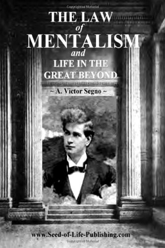 The Law Of Mentalism & Life In The Great Beyond