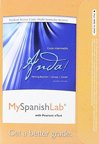 MySpanishLab with Pearson eText -- Access Card -- for ¡Anda! Curso intermedio  (multi-semester access) (2nd Edition)