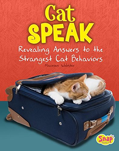 Read Online Cat Speak: Revealing Answers to the Strangest Cat Behaviors (Cats Rule!) pdf epub