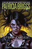 Storm Cursed (A Mercy Thompson Novel Book 11) Kindle Edition by Patricia Briggs  (Author)