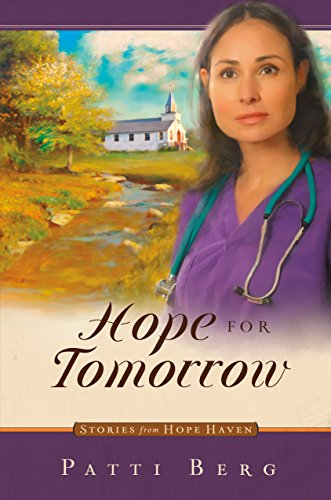 Hope for Tomorrow (Stories from hope haven)