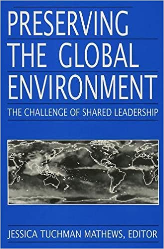 Book Preserving the Global Environment (Challenge of Shared Leadership)