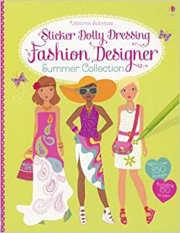 Sticker Dolly Dressing Fashion Designer Summer Collection Watt Fiona Baggott Stella Miller Antonia 9780794530082 Amazon Com Books