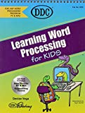 Word Processing for Kids (Learning Series)