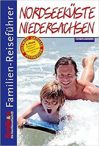 Familien Reisefuhrer Nordsee Niedersachsen Amazon De Natalie John
