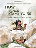 img - for How Things Came to Be: Inuit Stories of Creation book / textbook / text book