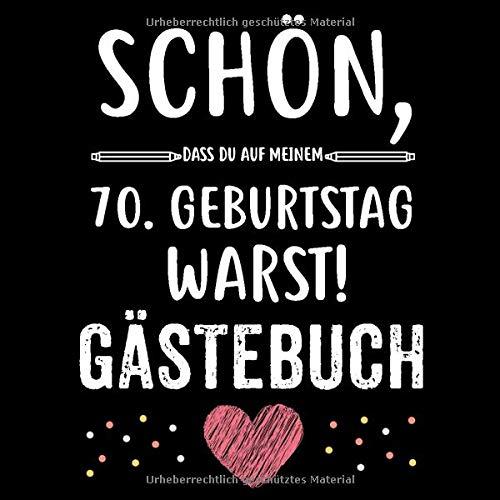 Gluckwunsche Zum 70 Geburtstag Ohne Lange Suche