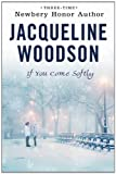 If You Come Softly, Jacqueline Woodson, 0142415227