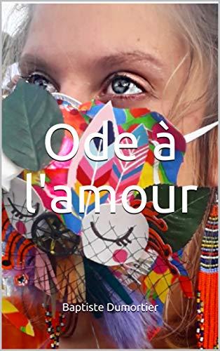 Amazoncom Ode à Lamour Quelques Petits Poèmes French
