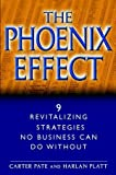 The Phoenix Effect, Carter Pate and Harlan Platt, 0471062626