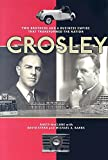 img - for Crosley: Two Brothers and a Business Empire That Transformed the Nation book / textbook / text book