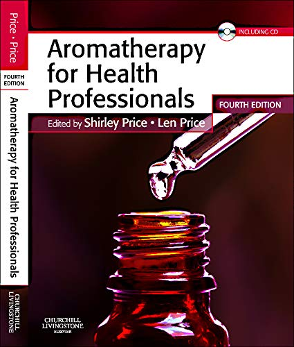 (Aromatherapy for Health Professionals (Price, Aromatherapy for Health Professionals) )