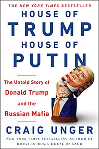 The Untold Story of Donald Trump and the Russian Mafia - Craig Unger