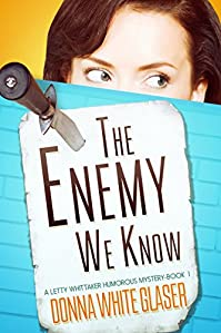 The Enemy We Know by Donna White  Glaser ebook deal