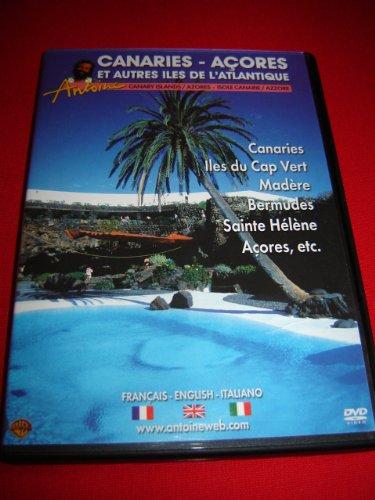 Antoine : Canaries - Acores et Autres Iles De L'atlantique (2003) / Canary Islands / Azores / Isole Canarie / Azzore