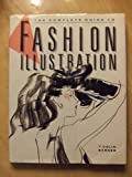 The Complete Guide to Fashion Illustration, Barnes, Colin, 0891342508