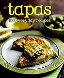 100 Recipes - Tapas - Love Food (100 Everyday Recipes)
