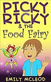 Picky Ricky & The Food Fairy