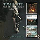 Tom Scott -  Blow It Out/Intimate Strangers/Street Beat