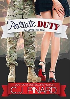 Patriotic Duty (Duty & Desire, Book 1) by [Pinard, C.J.]