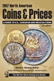 2017 North American Coins & Prices: A Guide to U.S., Canadian and Mexican Coins (North American Coins and Prices)