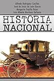 Historia Nacional, Alfredo Rodríguez Casillas and José De Jesús De León García, 1463328982