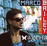 Live in Ageha Tokyo by Bailey, Marco (2007-05-15)