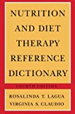 Nutrition and Diet Therapy Reference Dictionary, Lagua, Rosalinda T. and Claudio, Virginia S., 9401168806