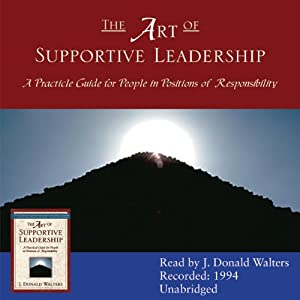 The Art of Supportive Leadership Audiobook