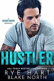Hustler: A Second Chance Romance