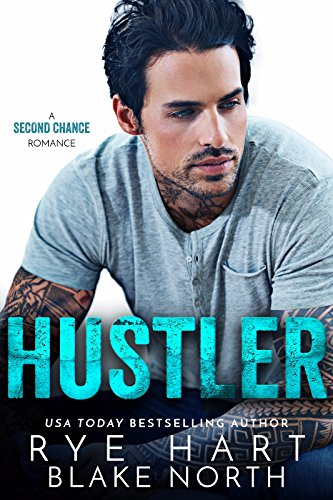 Hustler: A Second Chance Romance